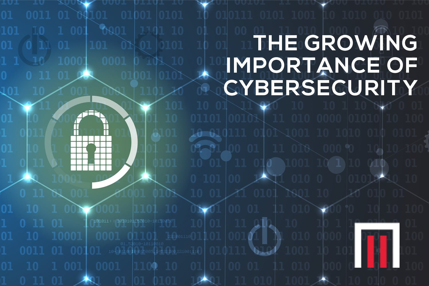The growing importance of cybersecurity